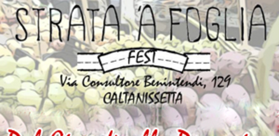 """""""Strata 'a Foglia in Fest"""", settimana ricca di appuntamenti"""