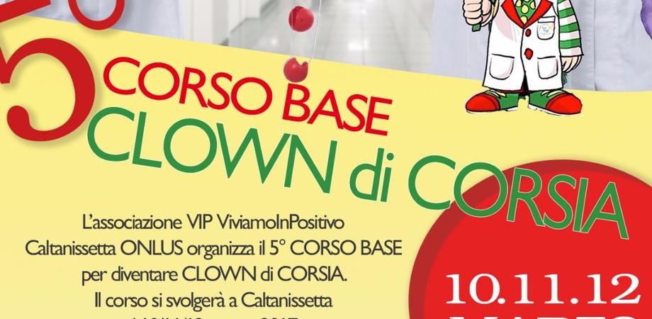 """Caltanissetta, l'associazione Vip organizza un corso base per """"Clown di corsia"""""""