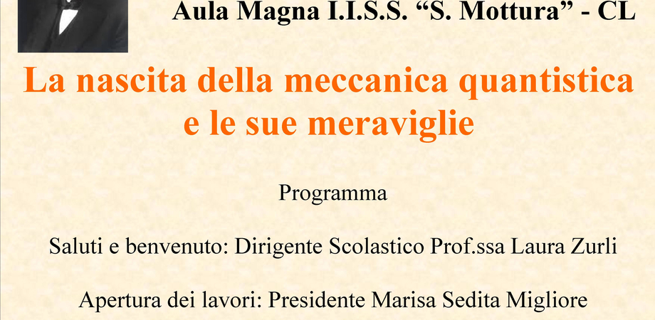 """Caltanissetta, all'istituto Mottura seminario su """"La meccanica quantistica e le sue meraviglie"""""""