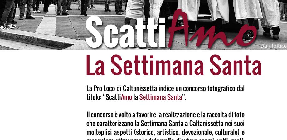 """Caltanissetta, """"ScattiAmo la Settimana Santa"""": la Pro Loco indice un concorso fotografico"""