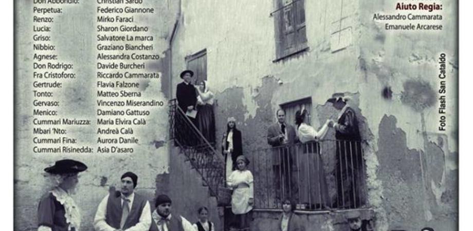 """San Cataldo, sul palco del cine-teatro Marconi """"I promessi sposi"""""""