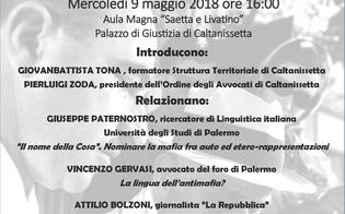 http://www.seguonews.it/luso-del-linguaggio-in-ambito-criminale-e-giudiziario-al-palazzo-di-giustizia-un-convegno-su-le-parole-della-mafia
