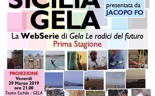 http://www.seguonews.it/web-serie-a-gela-per-la-promozione-del-territorio-ieri-la-proiezione-al-teatro-eschilo