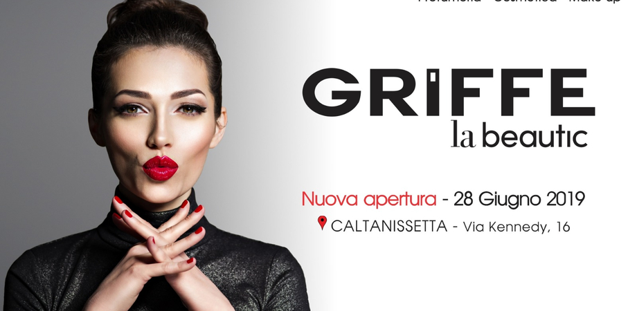 A Caltanissetta apre il punto vendita di Griffe La Beautic: garanzia di competenza e professionalità