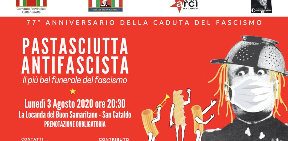 La caduta del fascismo, festa a San Cataldo con la storica pastasciutta: l'evento è a cura dell' Anpi