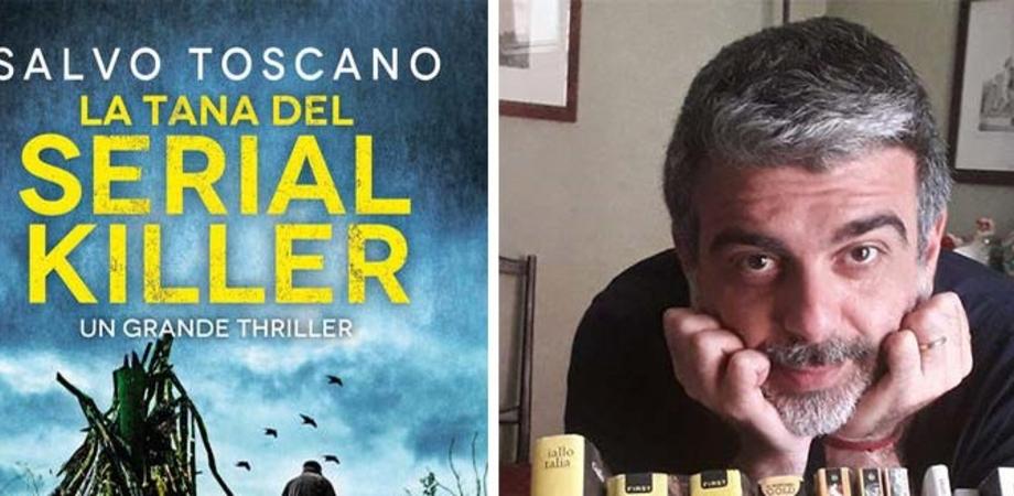 """""""La tana del serial killer"""", Salvo Toscano domani presenterà a Gela il suo ultimo libro"""