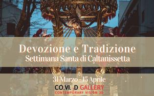 Caltanissetta, museo virtuale dedicato alla Settimana Santa: basta un click per ammirare diversi scatti d'autore
