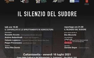 Caporalato, a Caltanissetta prima assoluta del reportage