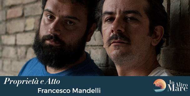 Proprietà e Atto - Francesco Mandelli