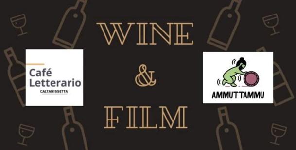 Wine & Film - 3° Incontro