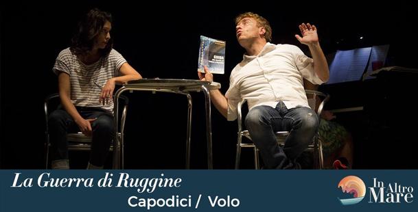 La Guerra di Ruggine - Capodici / Volo