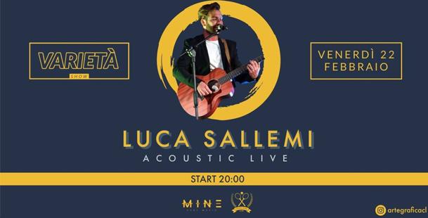 Varietà Show - Luca Sallemi (Live Acoustic)