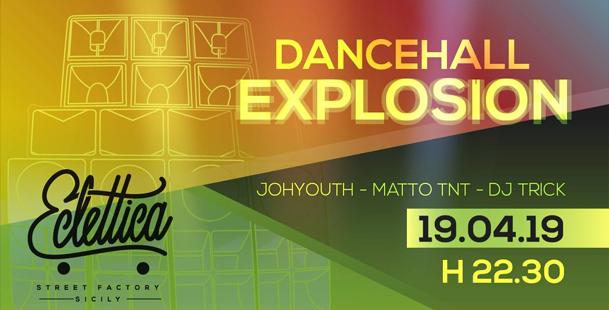 Dancehall Explosion | Street Factory Eclettica