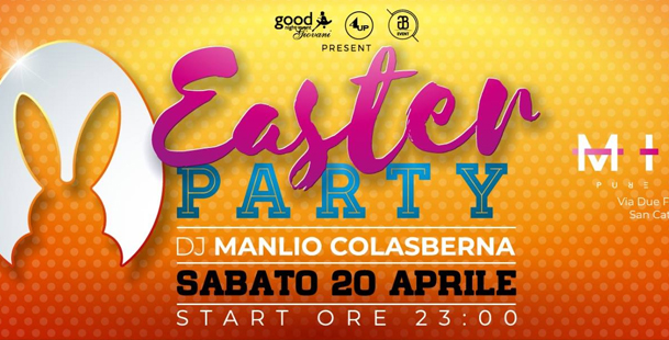 Easter Party Sabato 20 Aprile MINE