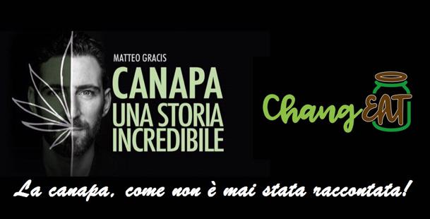 Matteo Gracis presenta al ChangEAT: Canapa una storia incredibile