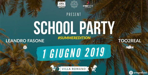 Sabato 1 Giugno - ★ School Party Summer Edition ★
