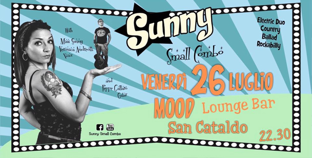 Sunny small combo Live at Mood Lounge Bar - San Cataldo
