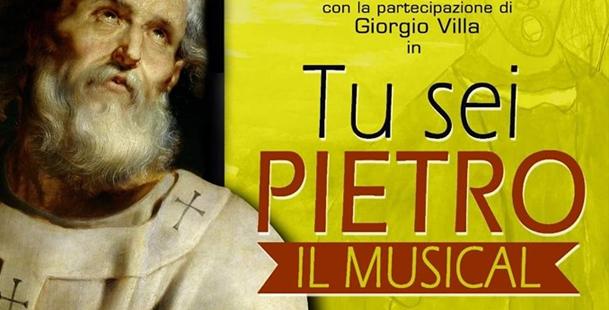 Tu sei Pietro: Il Musical