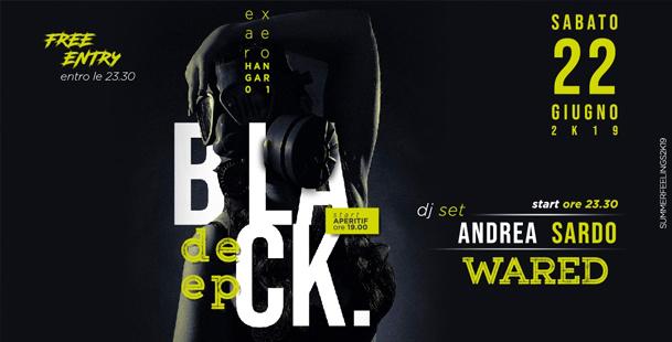 Deep Black | Sab 22 Giu // DjSet + Disco •