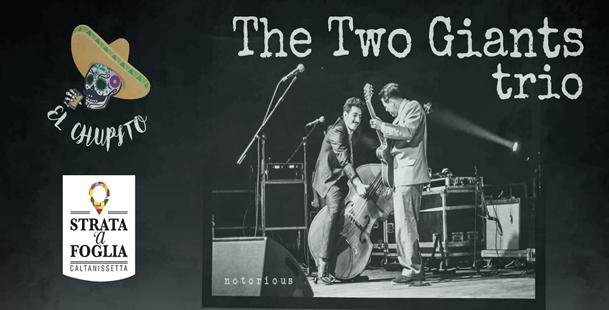 The Two Giants Trio live @El Chupito