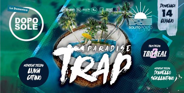Doposole: TRAP Paradise Edition ▼ IL Solito P