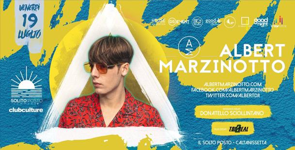 Guest: Albert Marzinotto ▼ IL Solito Posto