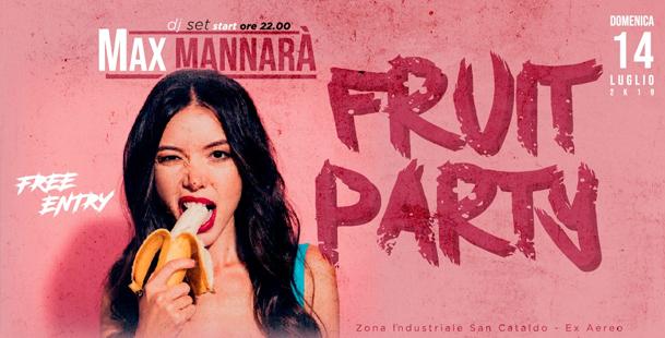 Fruit Party | Dom 14 Lug // DjSet • Free Entry