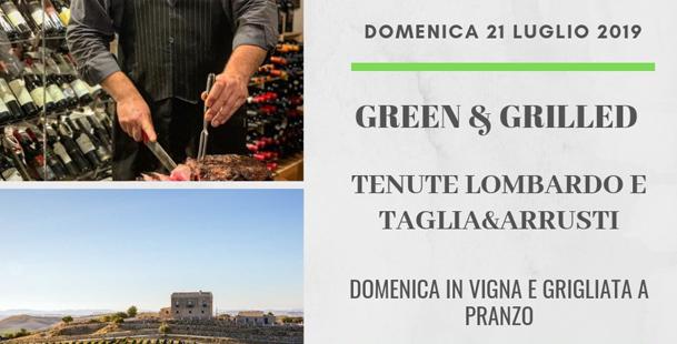 Green & Grilled - Tenute Lombardo