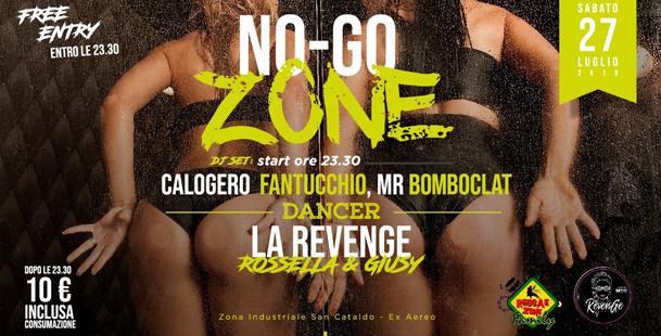 No-Go Zone | Sab 27 Lug // DjSet + Disco