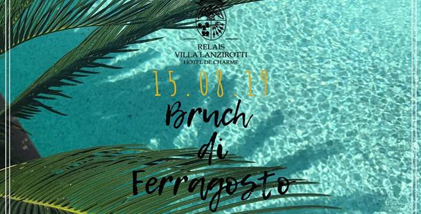 Brunch di Ferragosto - Relais Villa Lanzirotti
