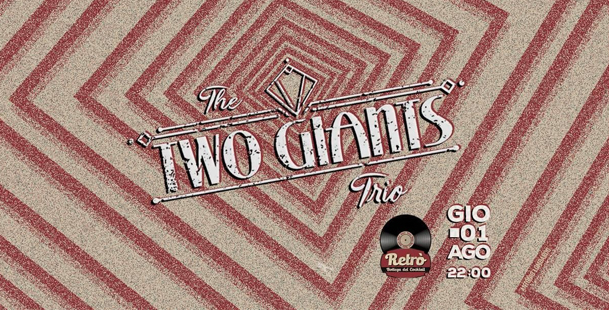 Back In Time With:Two Giants Trio