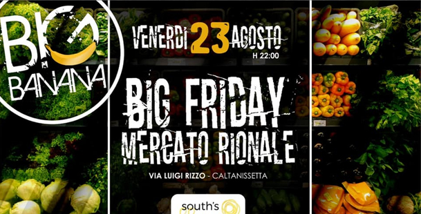 Big Friday - Mercato Rionale