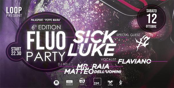 Fluo Party • w/Sick Luke - 6th edition