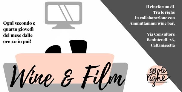 Wine & Film - Cineforum