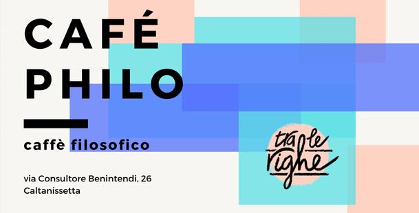 Café Philo - Caffè filosofico