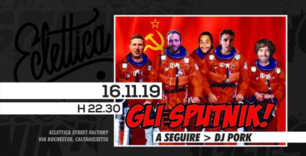Gli Sputnik! live at Street Factory Eclettica