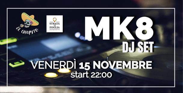 MK8 Dj Set @El Chupito