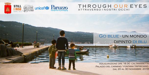 Through our eyes & Go blue - Un mondo dipinto di blu