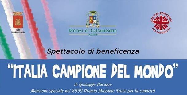Italia campione del mondo - Spettacolo di beneficienza