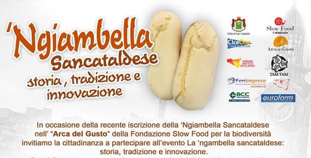 La Ngiambella Sancataldese, storia, tradizione e innovazione.