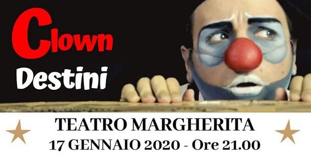 Clown Destini - Teatro Margherita