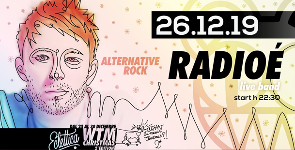 Radioé live band at WTM Christmas 2nd Edition