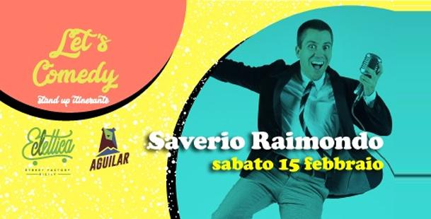 Saverio Raimondo - Let's Comedy