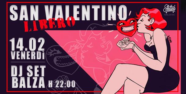 San Valentino Libero! at Street Factory Eclettica