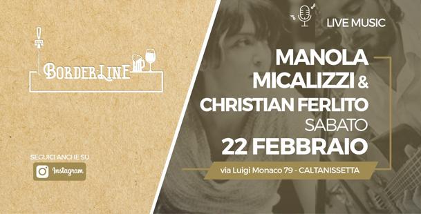 Live music - Manola Micalizzi & Christian Ferlito al Border-Line