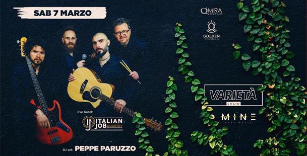 •Varietà Show - Italian Job live + Dj Peppe Paruzzo•
