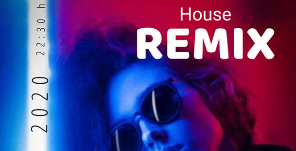 House Remix