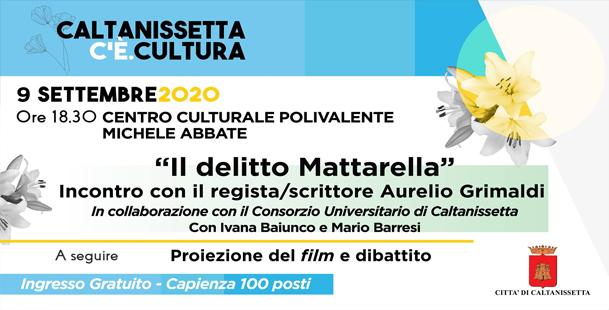 Il delitto Mattarella - Incontro con il regista/scrittore Aurelio Grimaldi