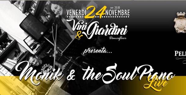 Monik & The Soul Piano live @Villa Barile