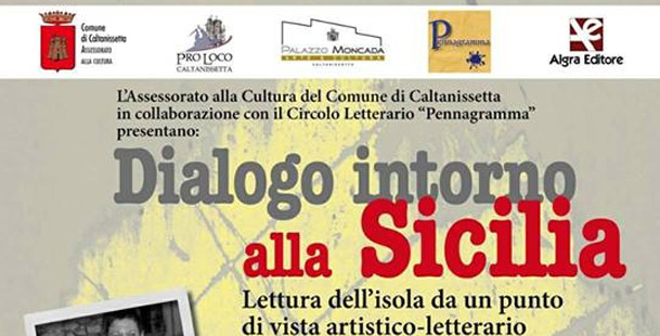 Dialogo intorno alla Sicilia (una insolita lettura dell'isola)